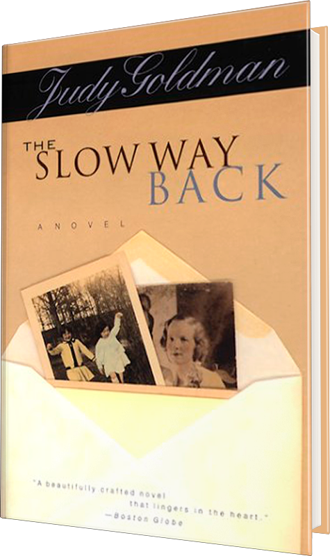 Judy Goldman - The Slow Way Back